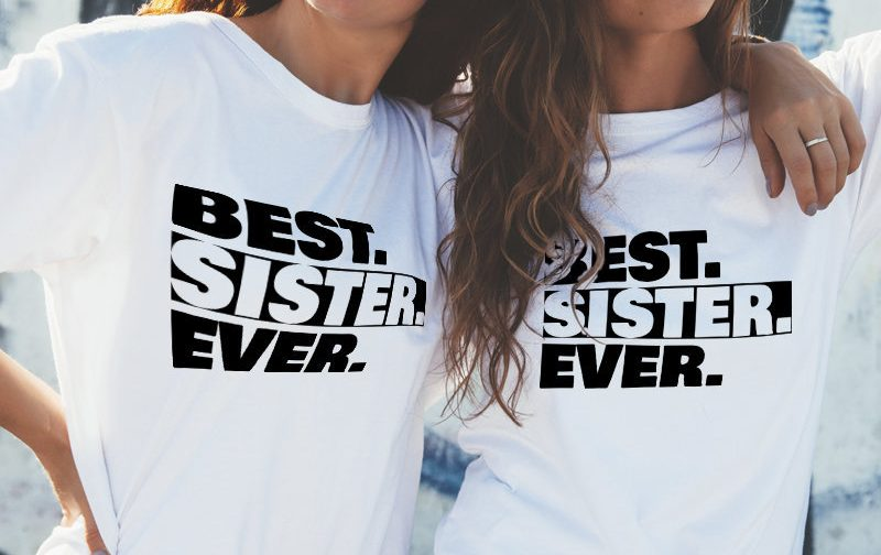 Best-Sister-Ever-Shirt-Best-Sister-Ever-T-Shirt-Best-Sister-Ever-top-Sister-shirt-tee-women-tshirt-Sisters-shirt-Best-Sister-tshirt