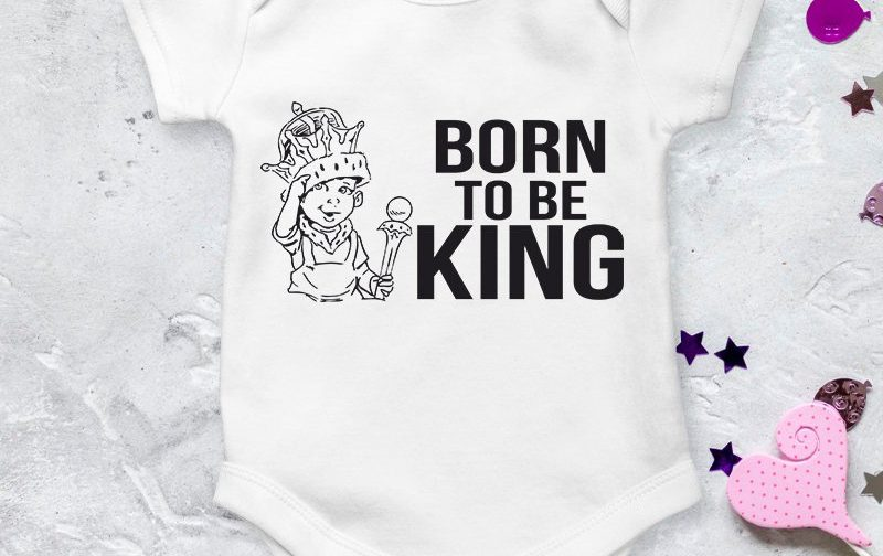Born-to-be-King-baby-clothing-King-Baby-Baby-Outfit-baby-vest-baby-shirt-baby-body-bodysuit-Cool-Baby-Clothes-Cute-Baby-Grow