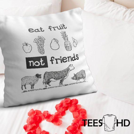 Eat-Fruit-Not-Friends-GO-Vegan-Veganism-Farm-Animal-Rights-cushion-cover-Vegan-Pillowcase-Vegan-Cushion-Cover-Vegan-gift-Animal-Lover-2