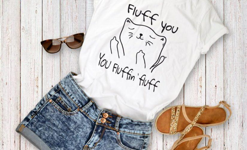 Fluff-You-You-Fluffin-Fluff-T-shirt-Cat-T-shirt-Funny-Cat-Shirt-Cat-Lover-Tshirt-Crazy-Cat-Lady-Shirt-Unisex-Crewneck-Tshirt