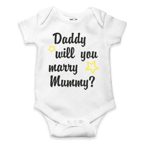 Daddy will you marry mummy bodysuit