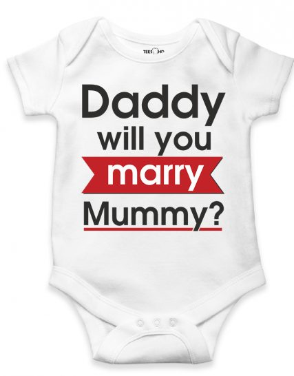 Daddy will you marry mummy - bodysuit