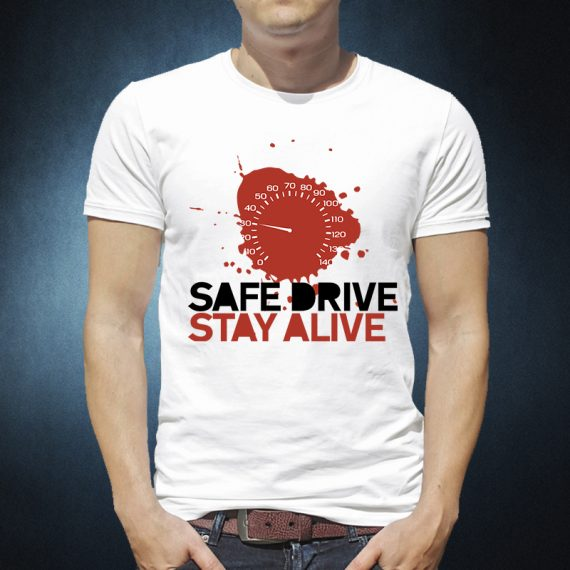 Save Drive, Stay Alive print on t-shirt